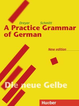 Lehr- und Übungsbuch der deutschen Grammatik [Engl. Ausg.]