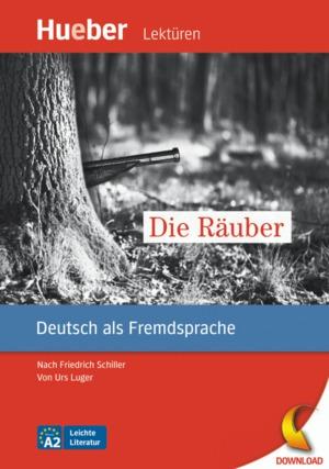 Die Räuber... nach Friedrich Schiller  (DaF)