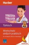 Wortschatz einfach praktisch - Türkisch