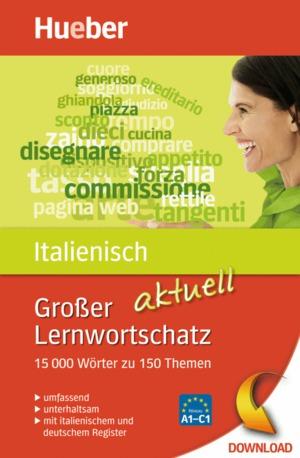 Großer Lernwortschatz Italienisch aktuell