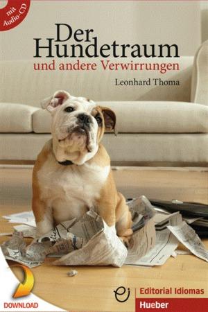 Der Hundetraum und andere Verwirrungen (DaF)