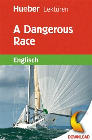 A dangerous race