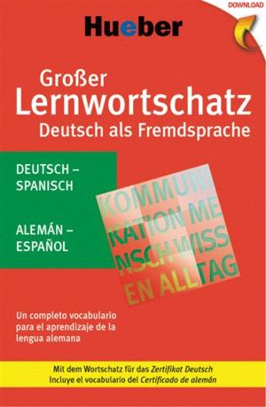 Großer Lernwortschatz Deutsch als Fremdsprache, deutsch-spanisch