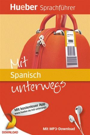 Mit Spanisch unterwegs