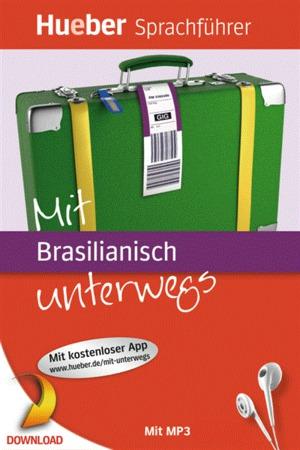 Mit Brasilianisch unterwegs