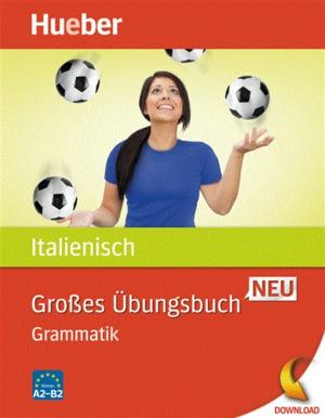 Großes Übungsbuch Italienisch Neu