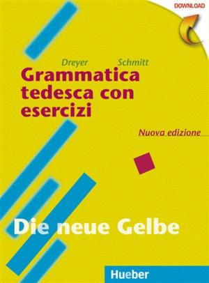 Lehr- und Übungsbuch der deutschen Grammatik [Ital. Ausg.]