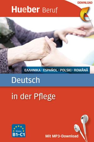 Deutsch in der Pflege - [Rumänisch]