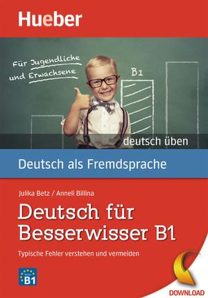 Deutsch für Besserwisser B1 (DaF)