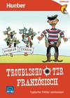Troubleshooter Französisch
