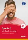 Spanisch - einfach richtig