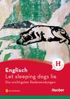 Vergrößerte Darstellung Cover: Englisch - Let sleeping dogs lie. Externe Website (neues Fenster)