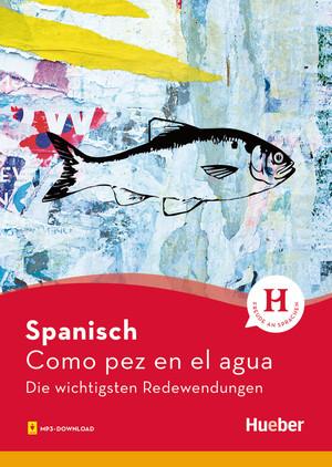 Spanisch - Como pez en el agua