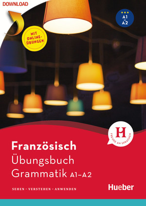 Französisch - Übungsbuch Grammatik A1/A2
