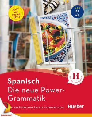 Spanisch, die neue Power-Grammatik