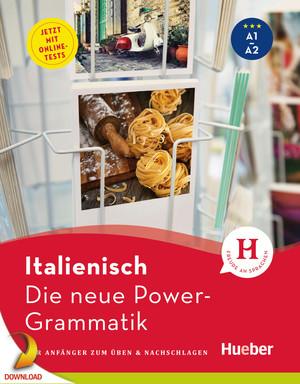 Italienisch, die neue Power-Grammatik