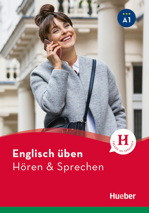 Englisch üben - Hören & Sprechen A1