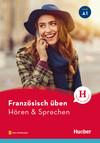 Französisch üben - Hören & Sprechen A1