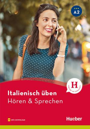 Italienisch üben - Hören & Sprechen A2