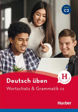 Wortschatz & Grammatik C2