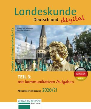 Landeskunde Deutschland digital Teil 3 - Aktualisierte Fassung 2020/21