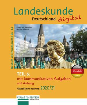 Landeskunde Deutschland digital Teil 6 - Aktualisierte Fassung 2020/21