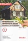 Leitfaden zum vernünftigen Bauen und Renovieren in Holz- und Fertigbauweise