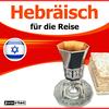 Hebräisch für die Reise