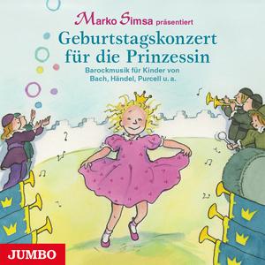"""Marko Simsa präsentiert """"Geburtstagskonzert für die Prinzessin"""""""