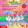 Vergrößerte Darstellung Cover: Ballettgeschichten & Mädchengeschichten. Externe Website (neues Fenster)