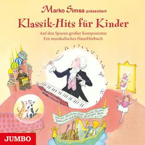 "Marko Simsa präsentiert ""Klassik-Hits für Kinder"""