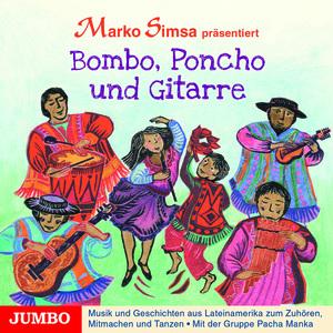 """Marko Simsa präsentiert """"Bombo, Poncho und Gitarre"""""""