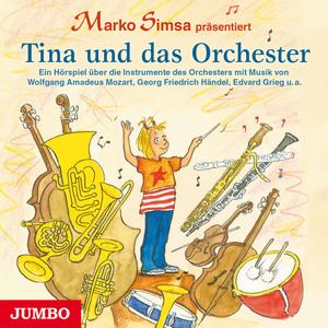 """Marko Simsa präsentiert """"Tina und das Orchester"""""""