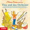 """Vergrößerte Darstellung Cover: Marko Simsa präsentiert """"Tina und das Orchester"""". Externe Website (neues Fenster)"""