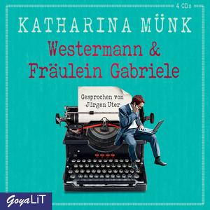 Westermann & Fräulein Gabriele