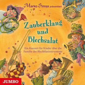 """Marko Simsa präsentiert: """"Zauberklang und Blechsalat"""""""