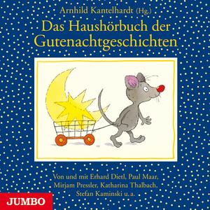 Das Haushörbuch der Gutenachtgeschichten