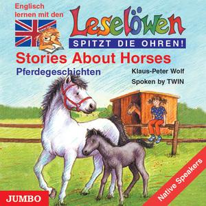 Stories about Horses. Pferdegeschichten