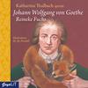 Katharina Thalbach spricht Johann Wolfgang von Goethe Reineke Fuchs