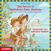 Tom Sawyers Abenteuer ; Huckleberry Finns Abenteuer