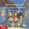 Vergrößerte Darstellung Cover: Herbstleuchten und Laternenfest. Externe Website (neues Fenster)