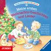 Meine ersten Weihnachts-Geschichten und Lieder