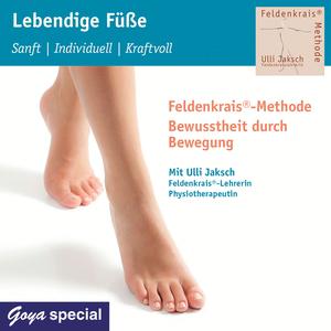 Lebendige Füße. Sanft - individuell - kraftvoll