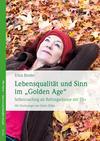 """Lebensqualität und Sinn im """"Golden Age"""""""