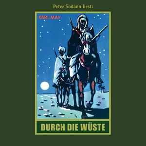 """Peter Sodann liest Karl May """"Durch die Wüste"""""""