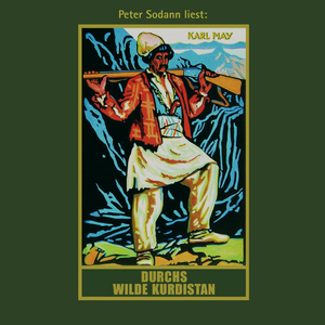 "Peter Sodann liest Karl May ""Durchs wilde Kurdistan"""