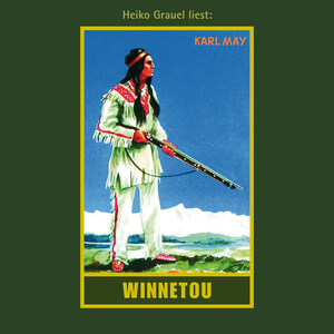"Heiko Grauel  liest Karl May ""Winnetou I"""