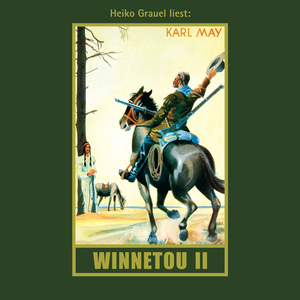 "Heiko Grauel liest Karl May ""Winnetou II"""