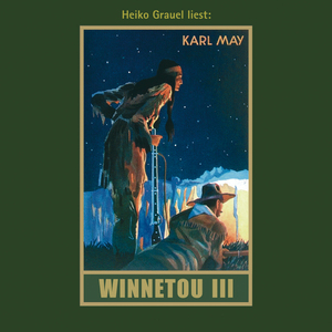"Heiko Grauel liest Karl May ""Winnetou III"""