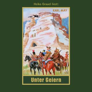 """Heiko Grauel liest Karl May """"Unter Geiern"""""""